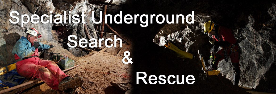 Specialist Underground Search & Rescue