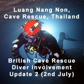 Tham Luang Nang Non Cave, Thailand – BCRC Update2